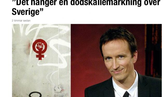 """""""Det hänger en dödskallemärkning över Sverige"""""""